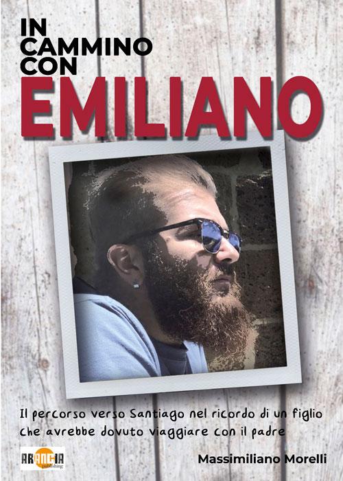 """E' uscito """"In cammino con Emiliano"""""""