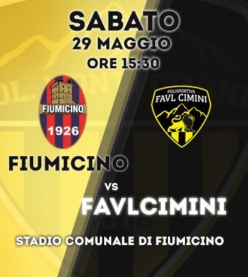 Fiumicino-Pol.Favl Cimini in anticipo a sabato 29 maggio